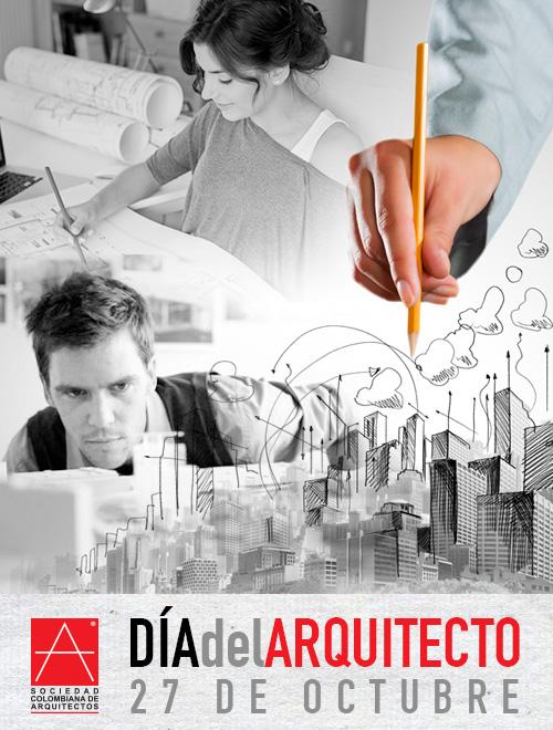 D a del arquitecto sociedad colombiana de arquitectos - Sociedad de arquitectos ...