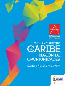 2do. Encuentro El Caribe - Región de Oportunidades @ Auditorio de la Corporación Autónoma Regional de los Valles del Sinú y del San Jorge CVS