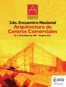 2do. Encuentro Nacional Arquitectura de Centros Comerciales @ Bogotá