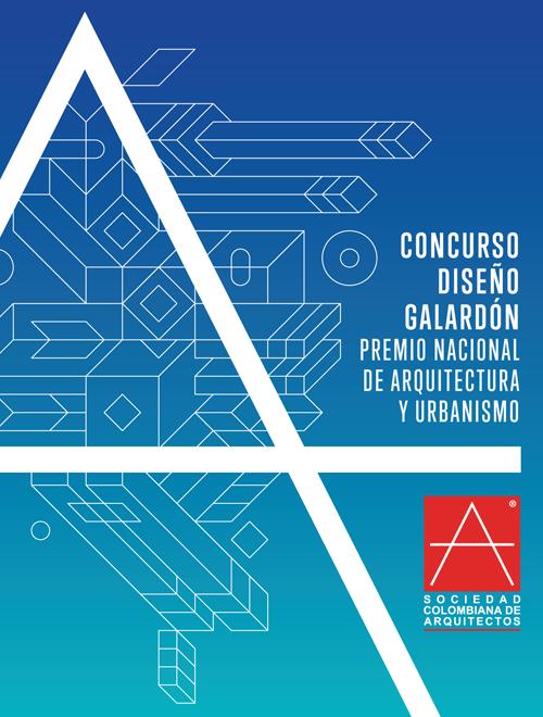 Concurso dise o galard n premio nacional de arquitectura y urbanismo sociedad colombiana de - Sociedad de arquitectos ...
