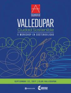 2do. Workshop de Sostenibilidad: Valledupar, Ciudad Sostenible @ Club Valledupar, Salón Cañahuate