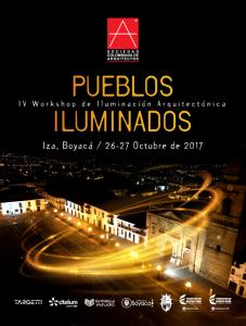 IV WORKSHOP DE ILUMINACIÓN ARQUITECTÓNICA: PUEBLOS ILUMINADOS @ Iza, Boyacá