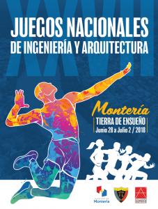 XXVII JUEGOS NACIONALES DE INGENIERÍA Y ARQUITECTURA @ Montería, Córdoba