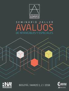 SEMINARIO TALLER AVALÚOS DE INTANGIBLES Y ESPECIALES @ Bogotá