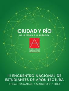 III ENCUENTRO NACIONAL DE ESTUDIANTES DE ARQUITECTURA @ Yopal, Casanare