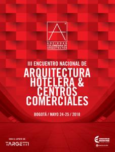 III ENCUENTRO NACIONAL DE ARQUITECTURA HOTELERA & CENTROS COMERCIALES @ Bogotá