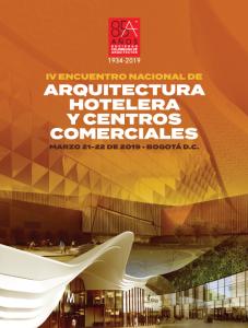 IV ENCUENTRO NACIONAL DE ARQUITECTURA HOTELERA Y CENTROS COMERCIALES @ Bogotá D.C.