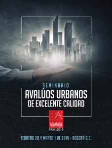 SEMINARIO AVALÚOS URBANOS DE EXCELENTE CALIDAD @ Bogotá D.C.